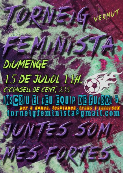 15/07::. Torneig de futbol feminista. Per a dones, lesbianes, trans i intersex.