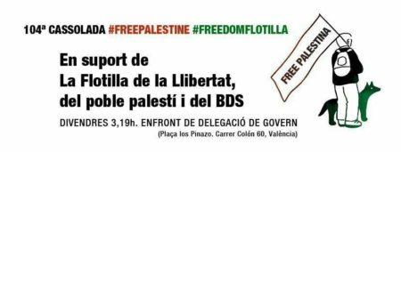 03/08::. 104ª Cassolada a VALÈNCIA- en suport de la Flotilla de la Llibertat, del poble palestí i del BDS