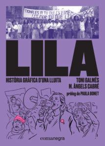 """""""LILA: HISTÒRIA GRÀFICA D'UNA LLUITA"""""""