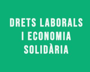 drets laborals i economia solidària
