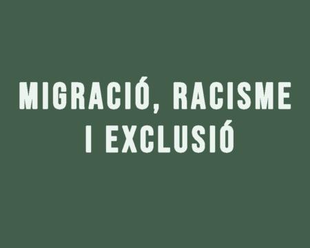 migracio, racisme i exclusió