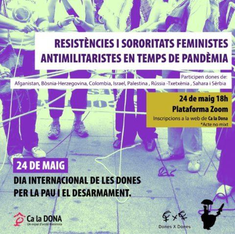 Resistències i sororitats feministes antimilitaristes en temps de pandèmia