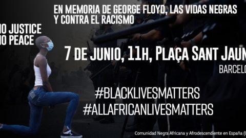 En Memoria de George Floyd, las Vidas Negras y Contra el Racismo