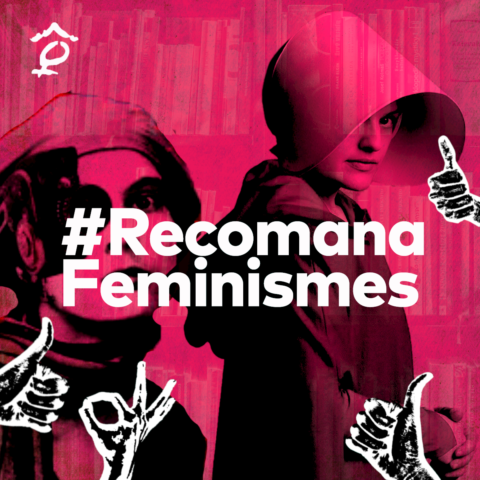 #RecomanaFeminismes